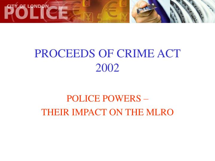 Proceeds of crime act 2002