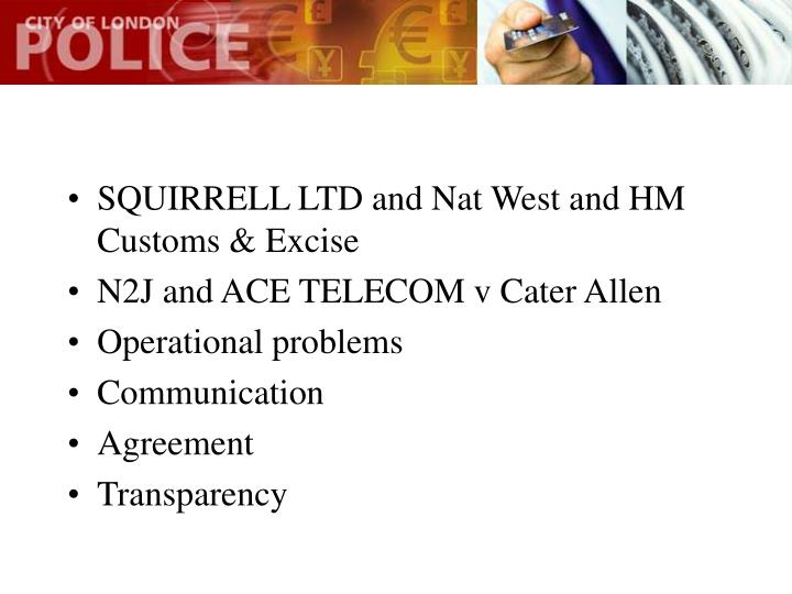 SQUIRRELL LTD and Nat West and HM Customs & Excise