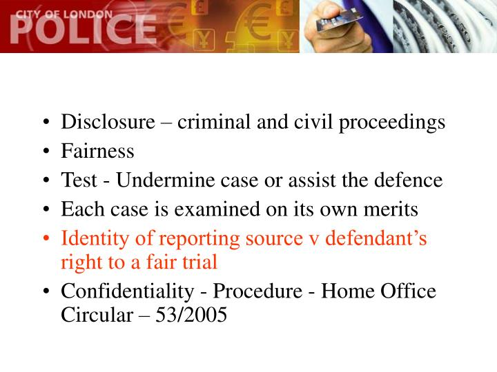 Disclosure – criminal and civil proceedings