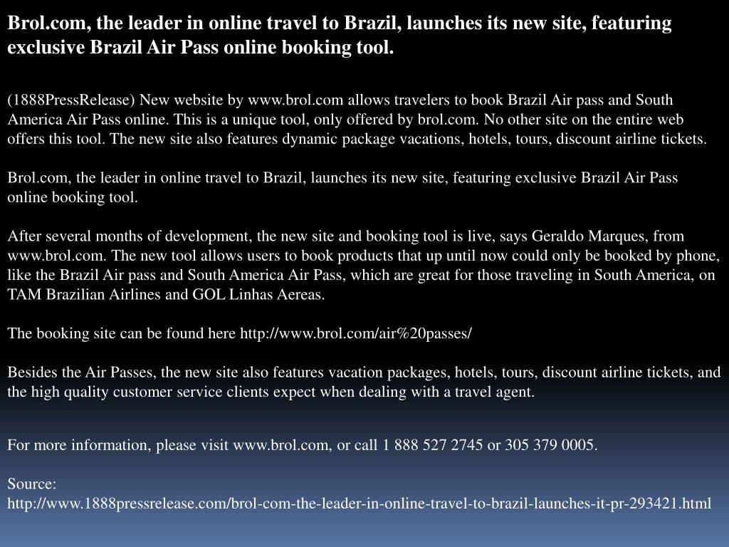 Brol.com, the leader in online travel to Brazil, launches its new site, featuring exclusive Brazil Air Pass online booking tool.