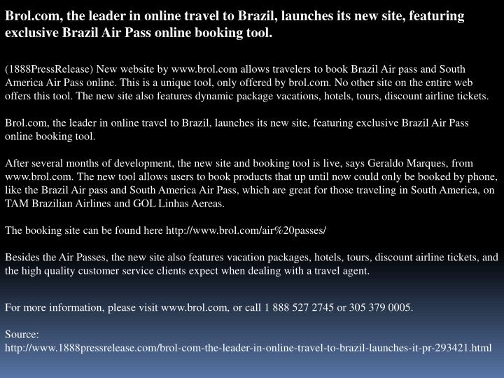 Brol.com, the leader in online travel to Brazil, launches its new site, featuring exclusive Brazil A...
