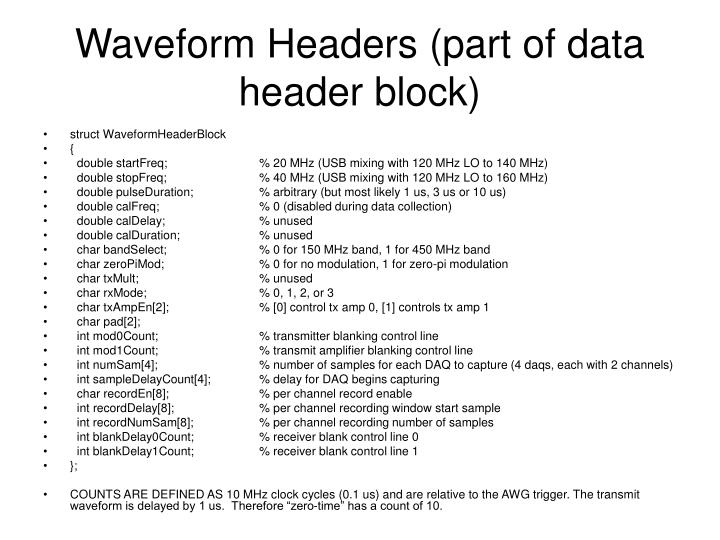 Waveform Headers (part of data header block)
