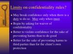 limits on confidentiality rules