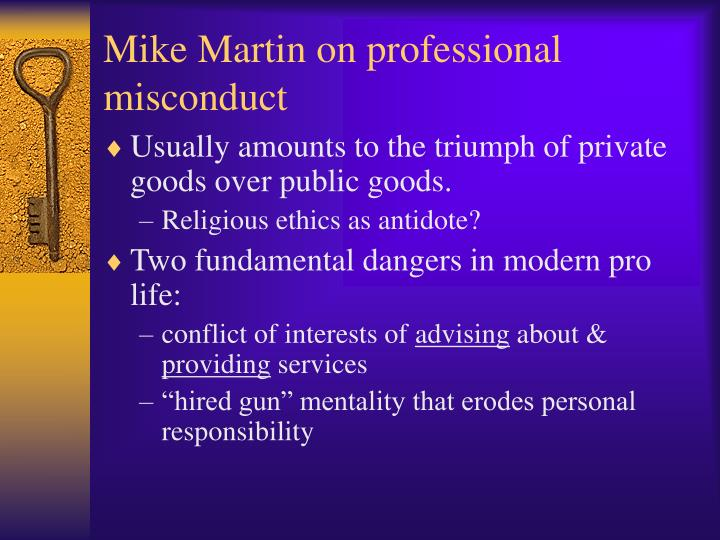 Mike Martin on professional misconduct