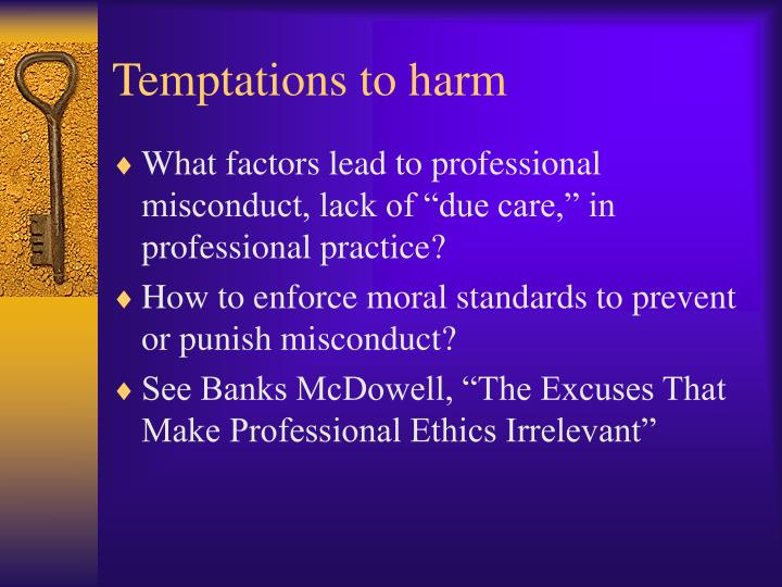 Temptations to harm