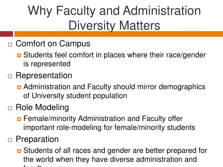 Why Faculty and Administration Diversity Matters
