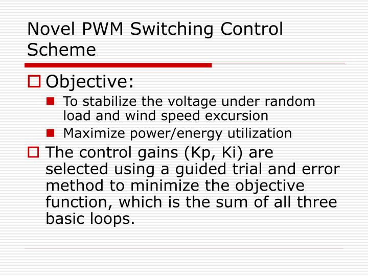 Novel PWM Switching Control Scheme