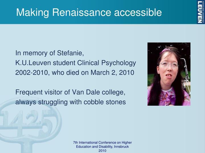 Making Renaissance accessible