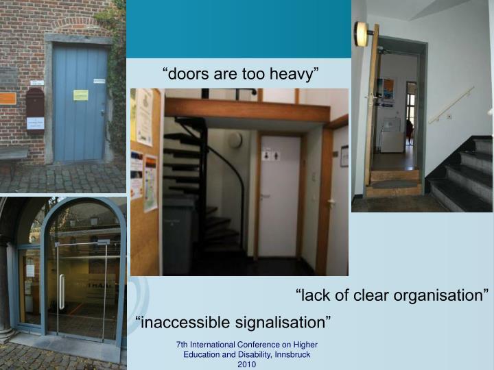 """doors are too heavy"""