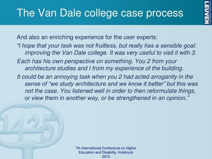 The Van Dale college case process