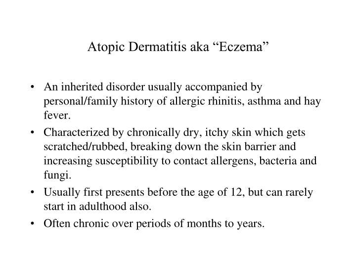 "Atopic Dermatitis aka ""Eczema"""