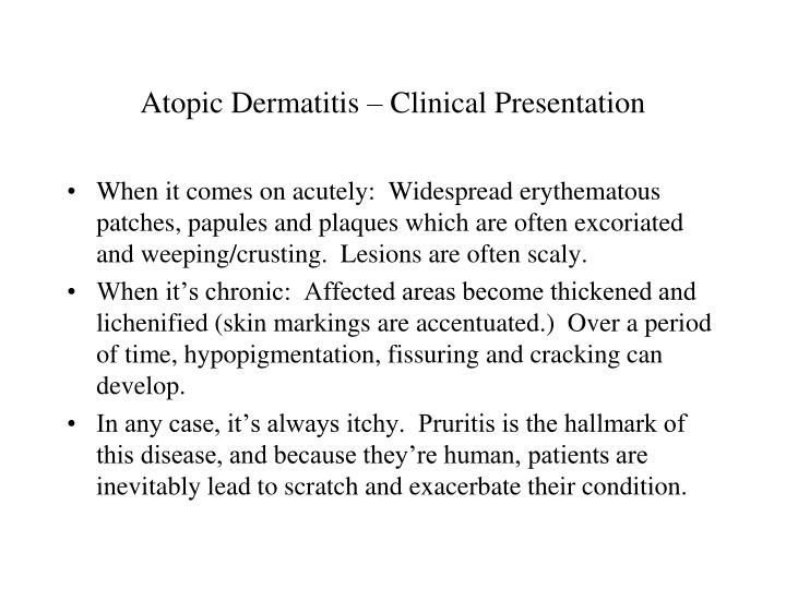 Atopic Dermatitis – Clinical Presentation