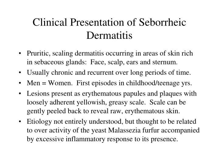 Clinical Presentation of Seborrheic Dermatitis