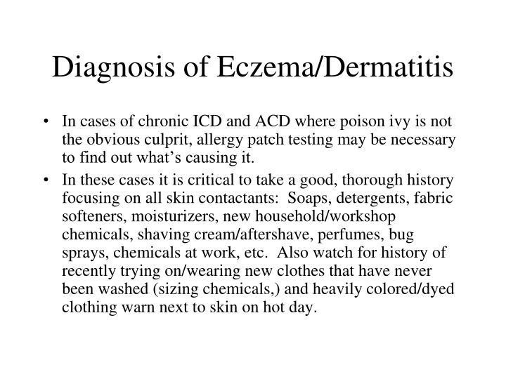Diagnosis of Eczema/Dermatitis