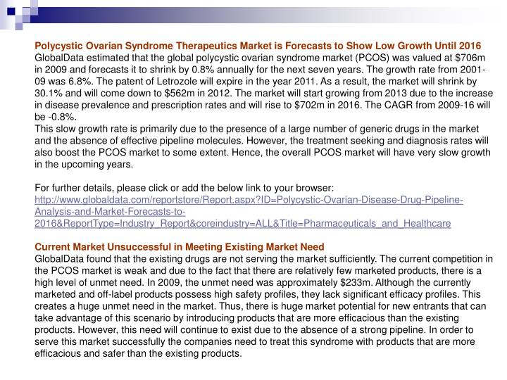Polycystic Ovarian Syndrome Therapeutics Market is Forecasts to Show Low Growth Until 2016