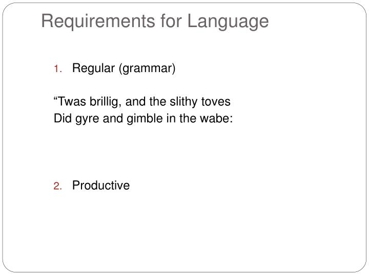 Requirements for language
