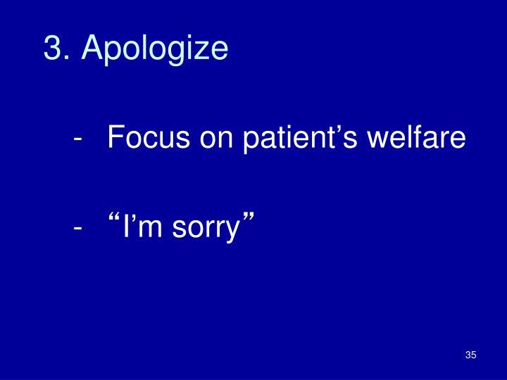 3. Apologize