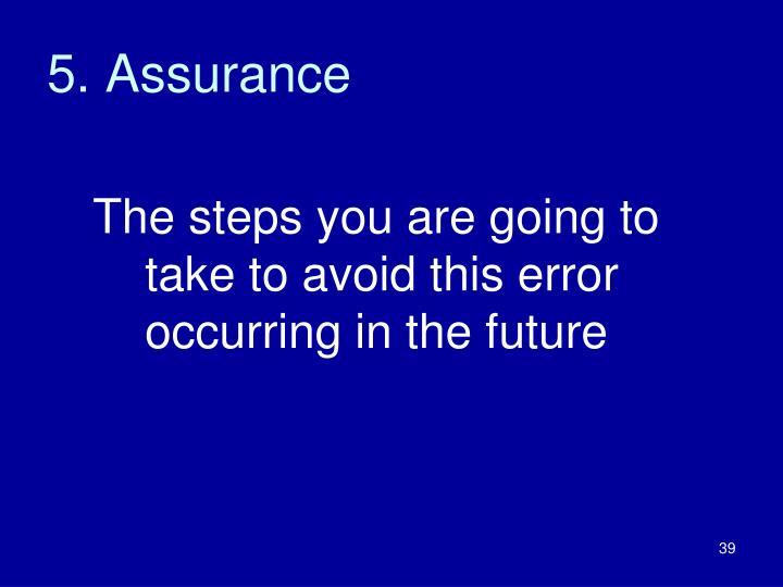 5. Assurance