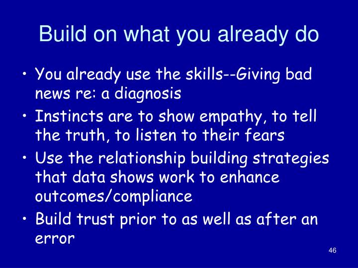 Build on what you already do