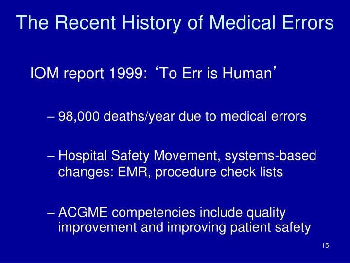The Recent History of Medical Errors