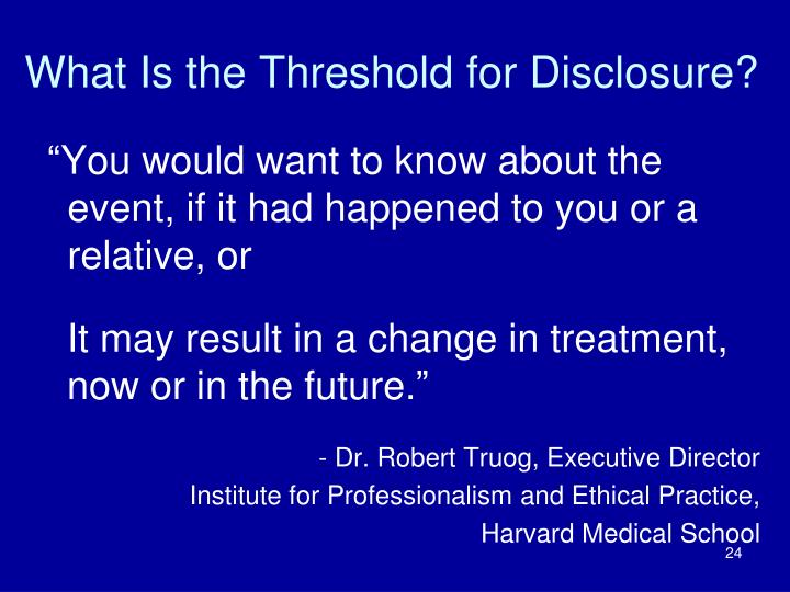 What Is the Threshold for Disclosure?