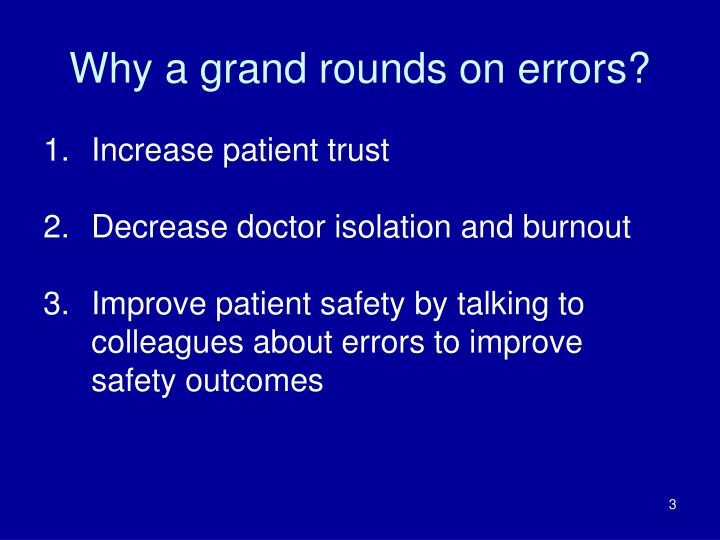 Why a grand rounds on errors?
