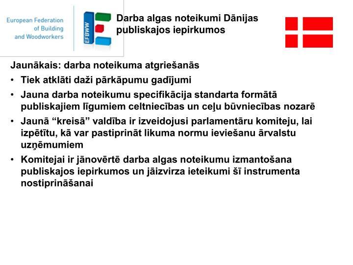 Darba algas noteikumi Dānijas