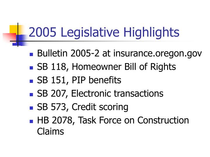2005 Legislative Highlights