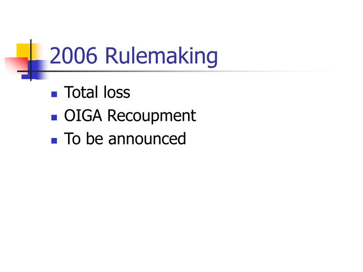 2006 Rulemaking
