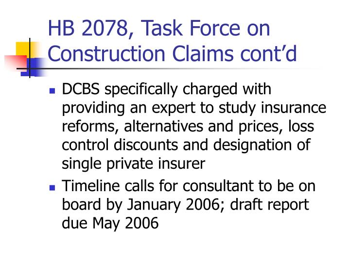 HB 2078, Task Force on Construction Claims cont'd