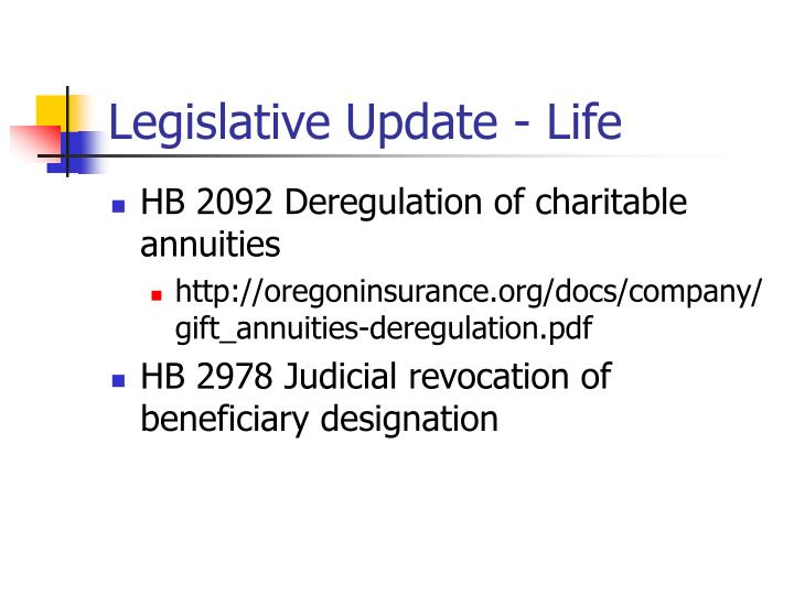 Legislative Update - Life