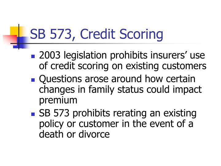 SB 573, Credit Scoring