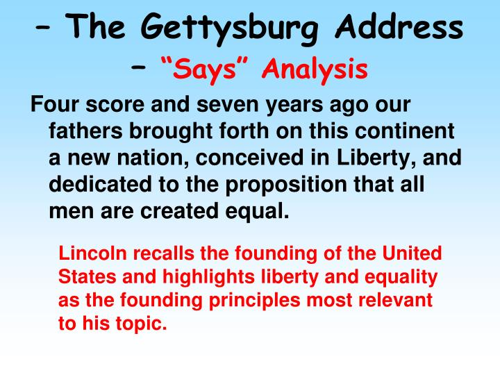 gettysburg address analysis The gettysburg address text did you know that the gettysburg address text was not written by abraham lincoln until the day before he arrived in gettysburg he also.