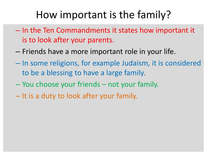 How important is the family?