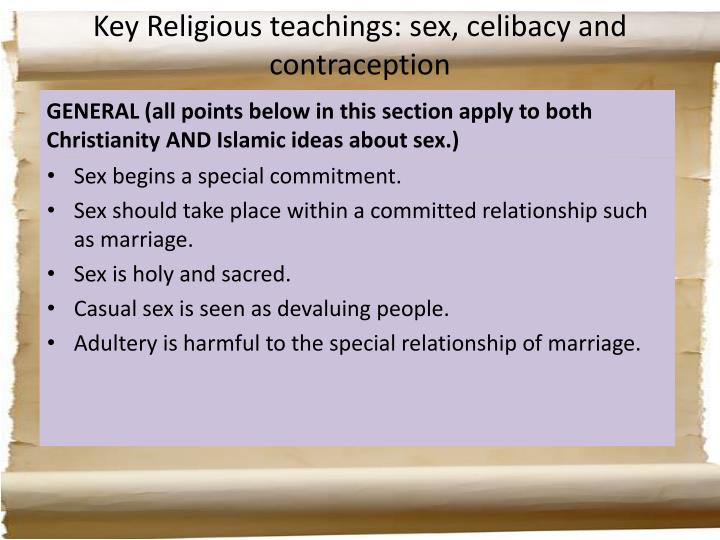 Key Religious teachings: sex, celibacy and contraception
