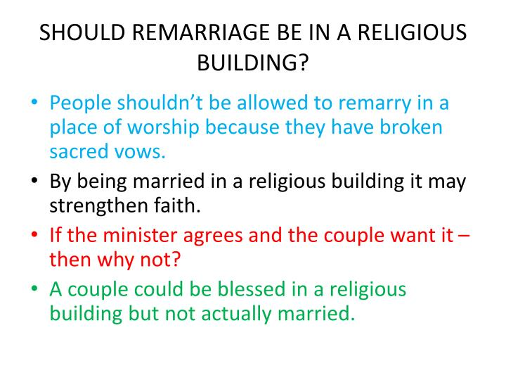 SHOULD REMARRIAGE BE IN A RELIGIOUS BUILDING?