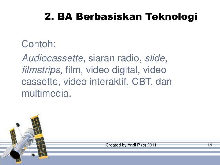 2. BA Berbasiskan Teknologi