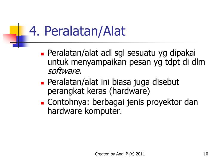 4. Peralatan/Alat