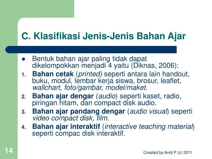C. Klasifikasi Jenis-Jenis Bahan Ajar