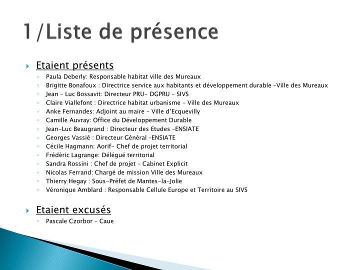 1/Liste de présence
