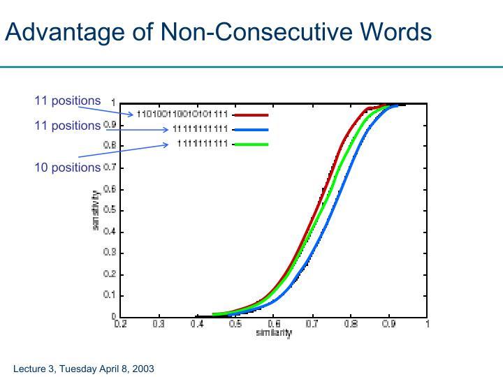 Advantage of Non-Consecutive Words
