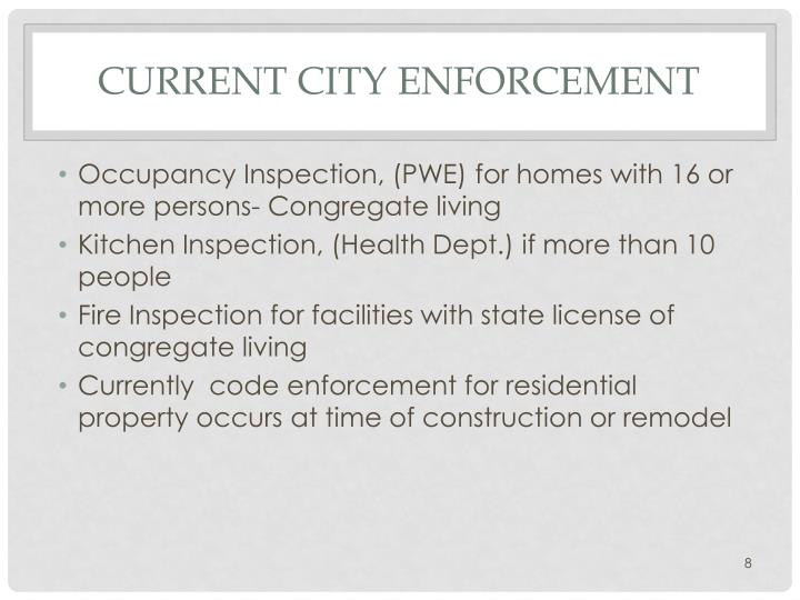 Current City Enforcement