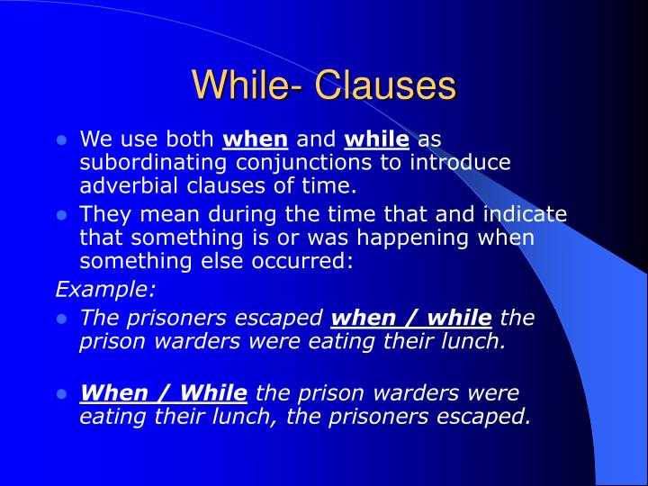 While- Clauses