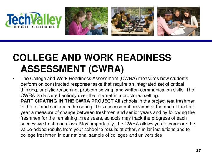 COLLEGE AND WORK READINESS ASSESSMENT (CWRA)