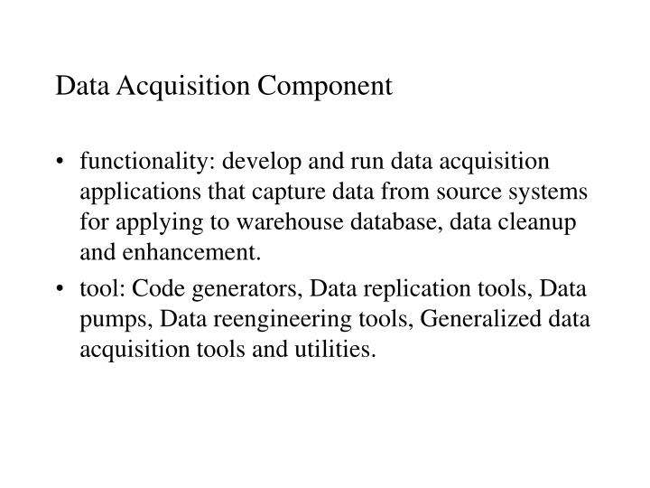 Data Acquisition Component
