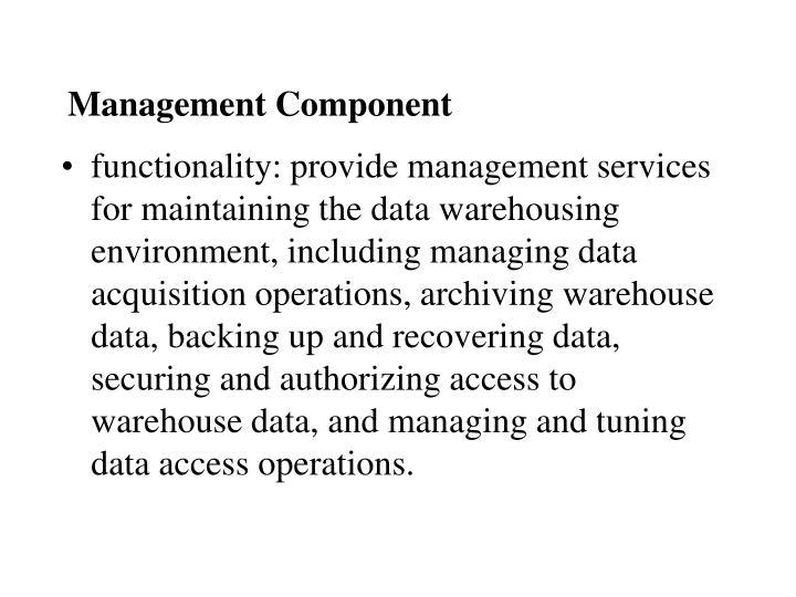 Management Component