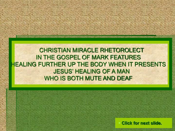 CHRISTIAN MIRACLE RHETOROLECT