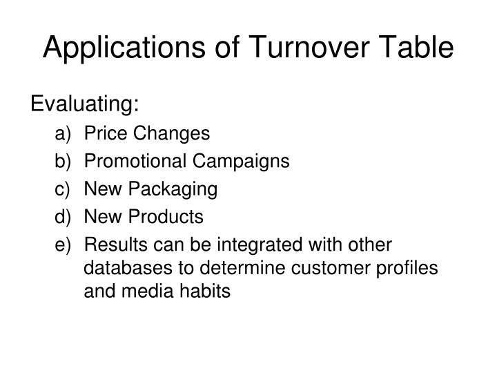 Applications of Turnover Table