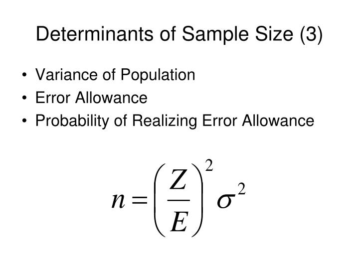 Determinants of Sample Size (3)
