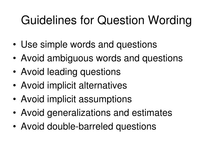 Guidelines for Question Wording